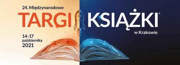 (mat. pras. Międzynarodowych Targów Książki w Krakowie 2021)
